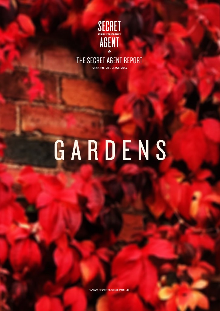 The Secret Agent Report - Gardens