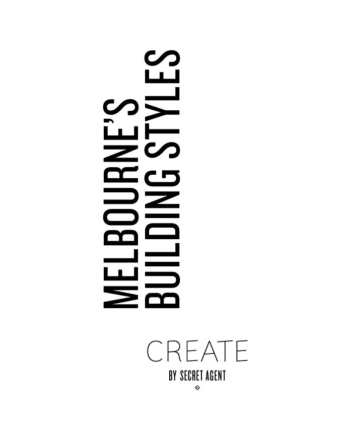 Create-By-Secret-Agent-Melbournes-Building-Styles